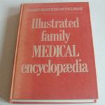 Readers Digest 1976 Illustrated family medical encyclopaedia